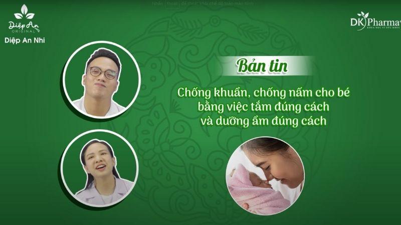 Bản tin An lành số 9: Chống khuẩn và nấm cho bé bằng cách tắm và dưỡng ẩm đúng cách